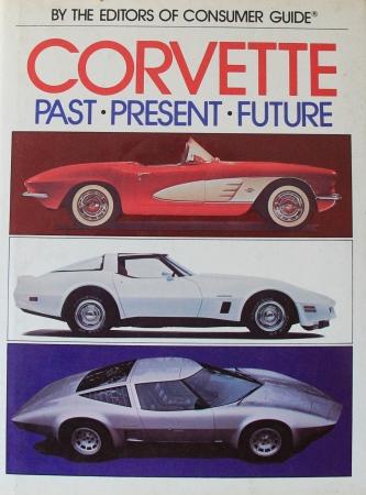 Automobilia Lit Consumer Guide Corvette Past Present Future