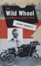 "Garrett ""The wild wheel - The world of Henry Ford"" Ford-Historie 1952 (2784)"